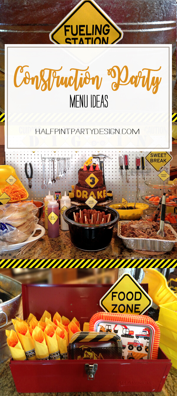 Construction Party Menu Ideas | Halfpint Party - Menu Ideas for a construction party