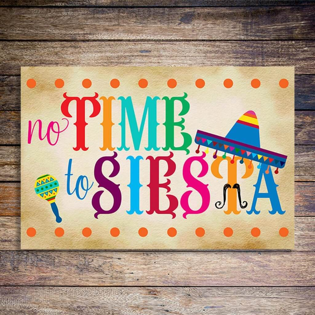 No time for siesta poster