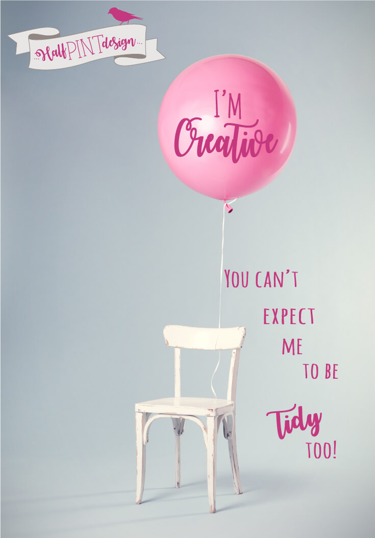 I'm creative. You can't expect me to be tidy too! Ultimate Gift Guide for the Creative on your list at Halfpint Design. Christmas gift guide, Holiday gift ideas, Gifts for creative entrepreneur, gift ideas for creative friends, best maker gifts, DIYer gift ideas.
