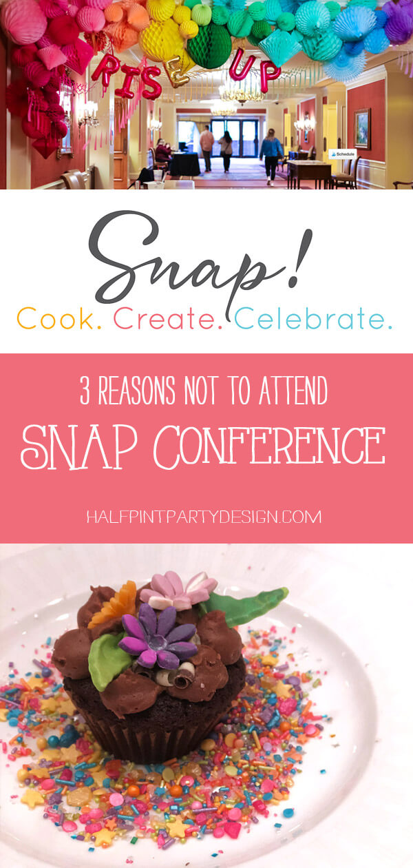 Pinterest collage 3 Reasons Not to Attend SNAP Conference