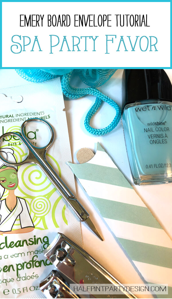 Pinterest Image: Emery Board Envelope tutorial for Spa party favor