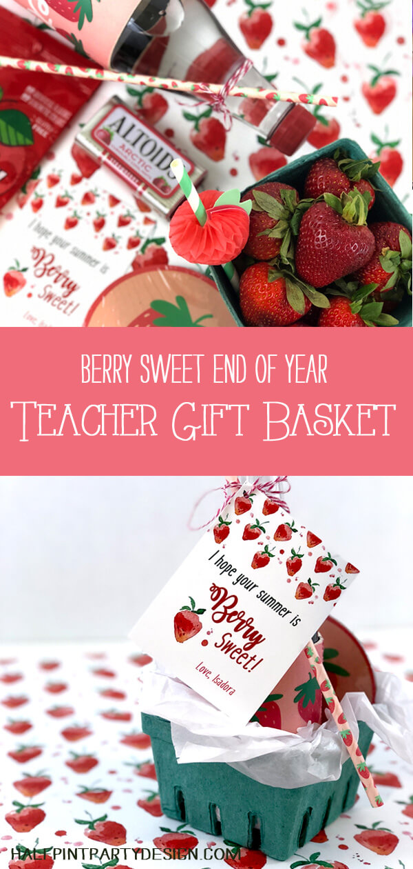 Pinterest collage of strawberry themed treat for a Berry Sweet Summer Teacher gift basket