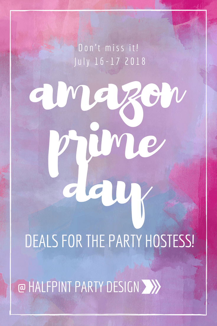 Amazon Prime Day for the Party Hostess graphic