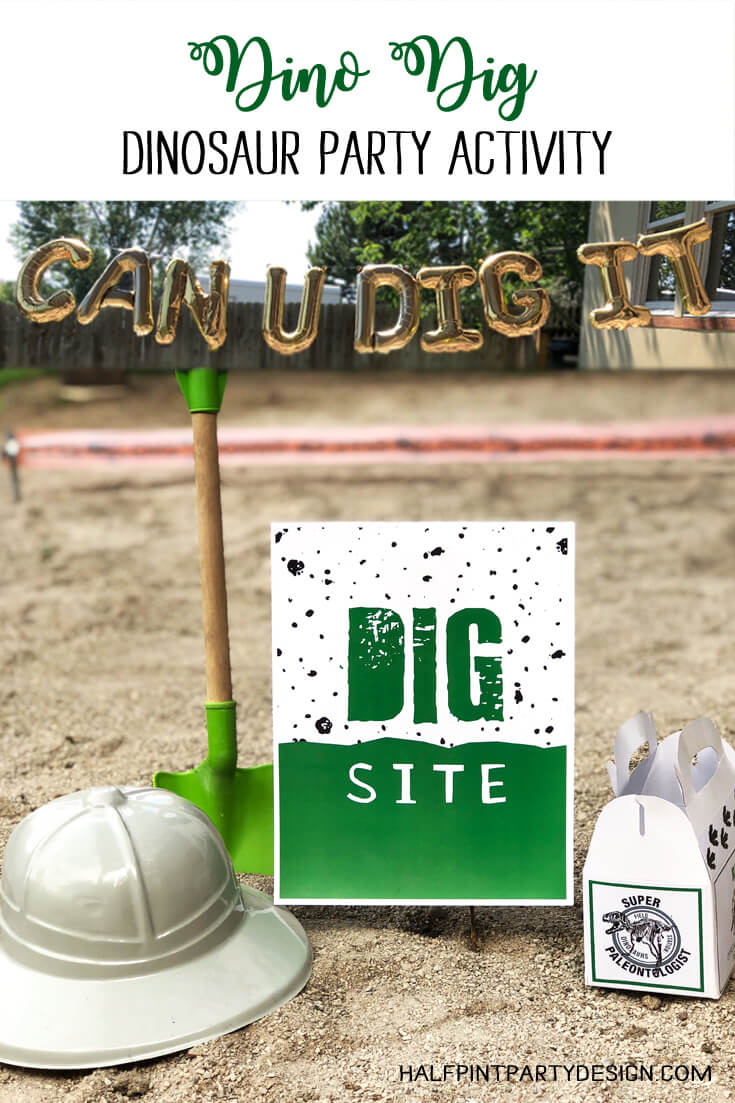 "Dino Dig Dinosaur Party Activity, Can You Dig It balloons and ""Dig Site"" sign"