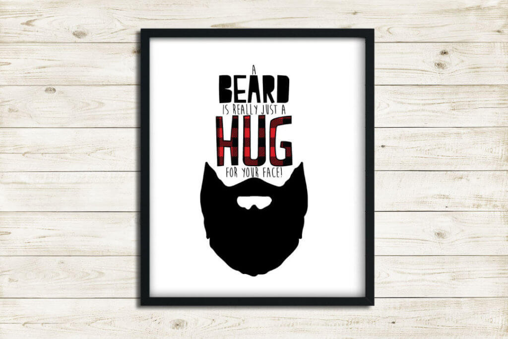 A bead is just a hug for your face sign for a lumberjack party. A top party trend.