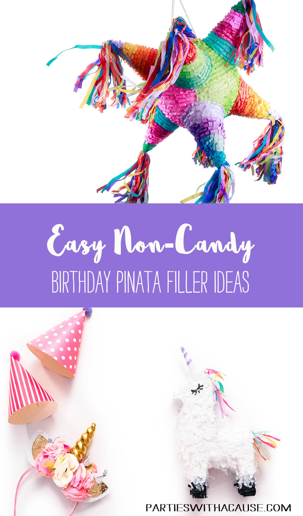 Birthday piñata filler ideas other than candy
