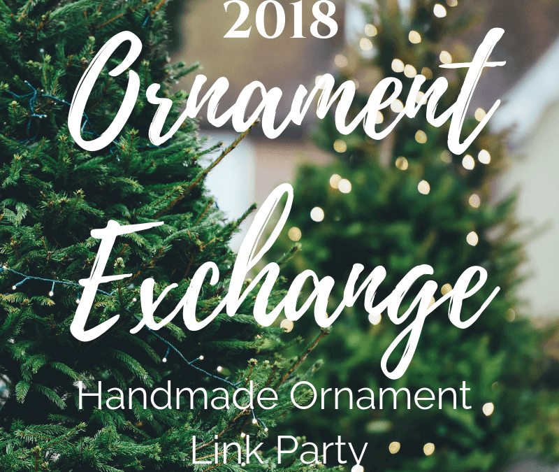 2018 Ornament Exchange: Handmade Ornament Tutorials
