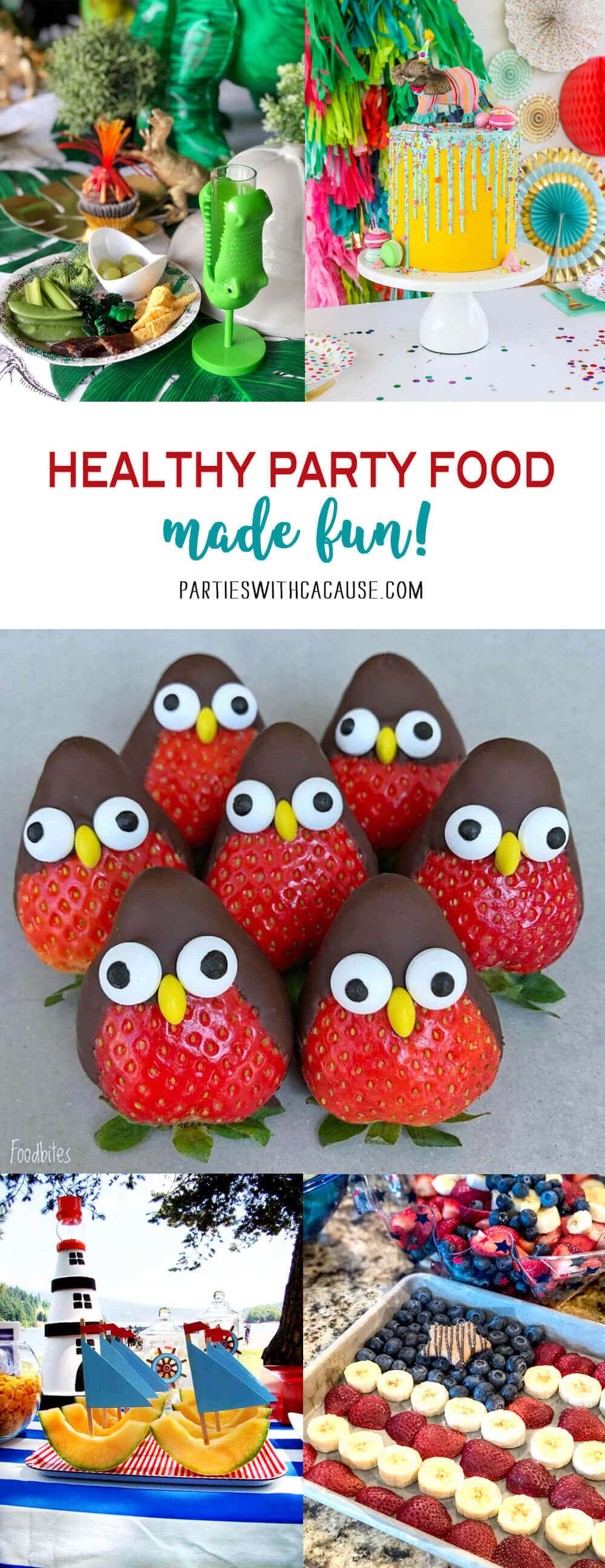 Healthy Party Foods made fun