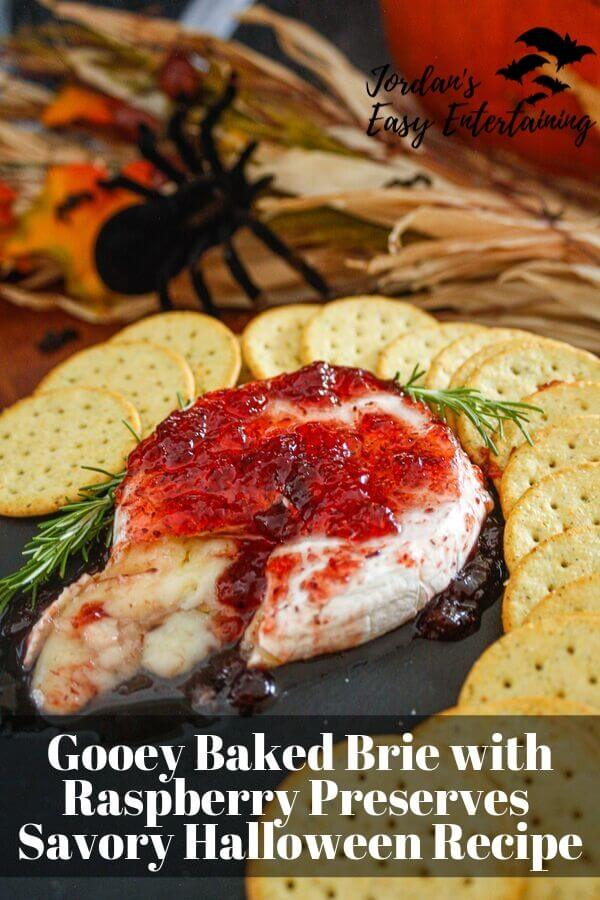Baked brie with raspberry preserves Halloween Appetizer