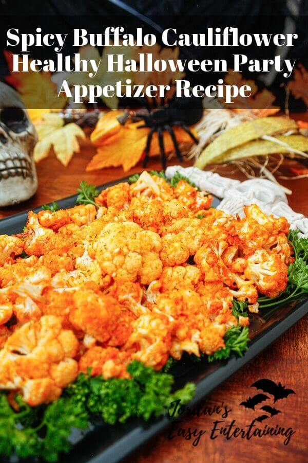 Spicy buffalo cauliflower healthy Halloween Party appetizer