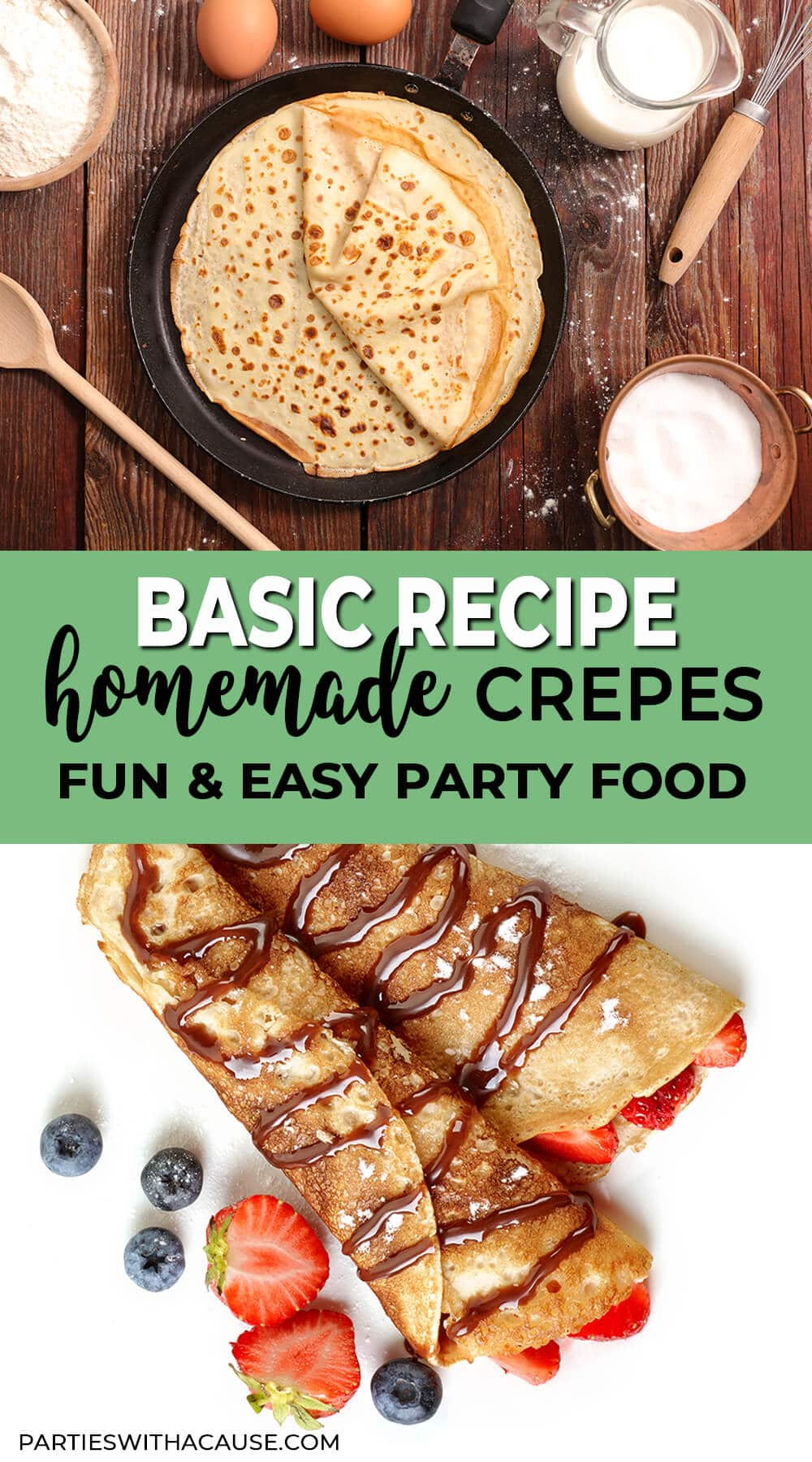 Simple Crepe Recipe by Salt Lake Party Stylist Parties With A Cause