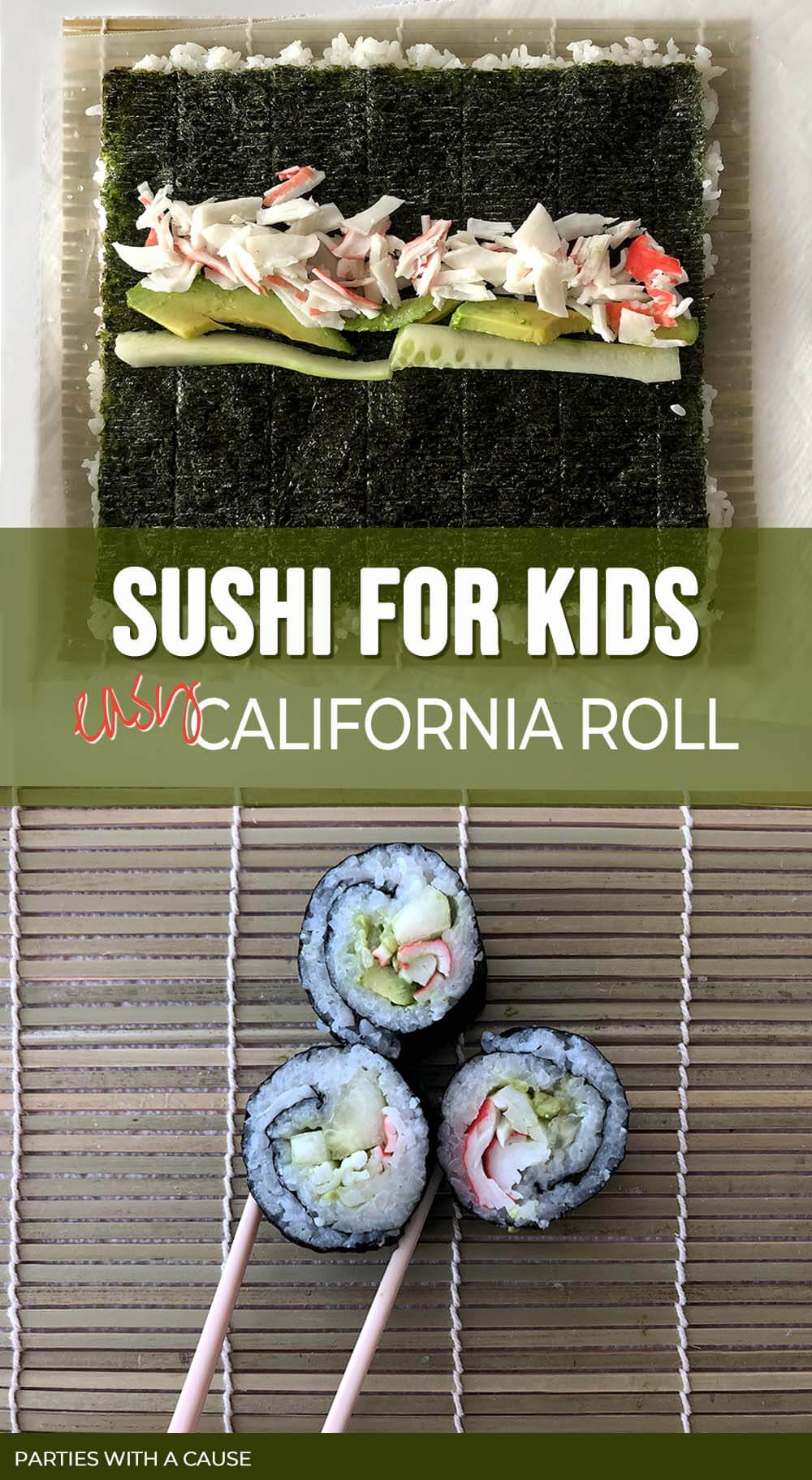 Sushi For Kids Easy California Roll Salt Lake Party Stylist