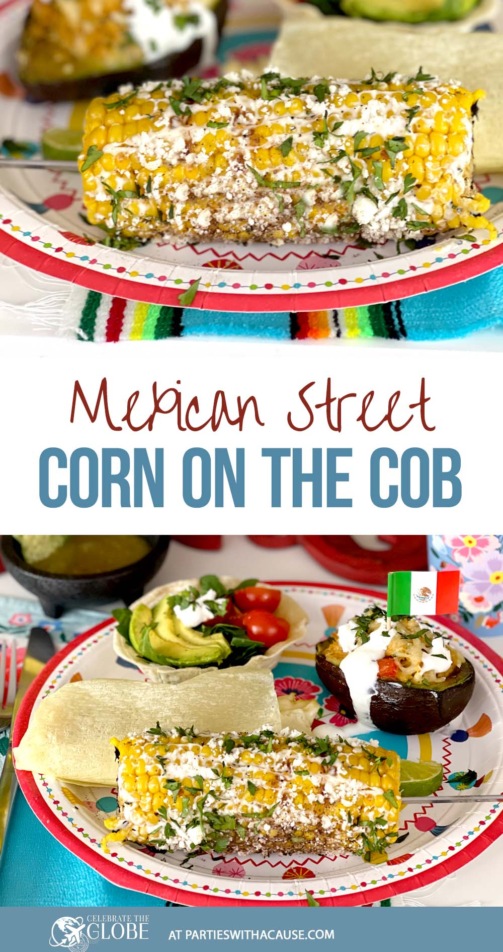 Mexica street corn for your fiesta by Salt Lake Party Stylist