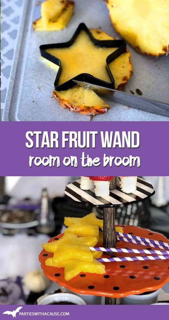 Pineapple Star Fruit Wand Room on the Broom Party