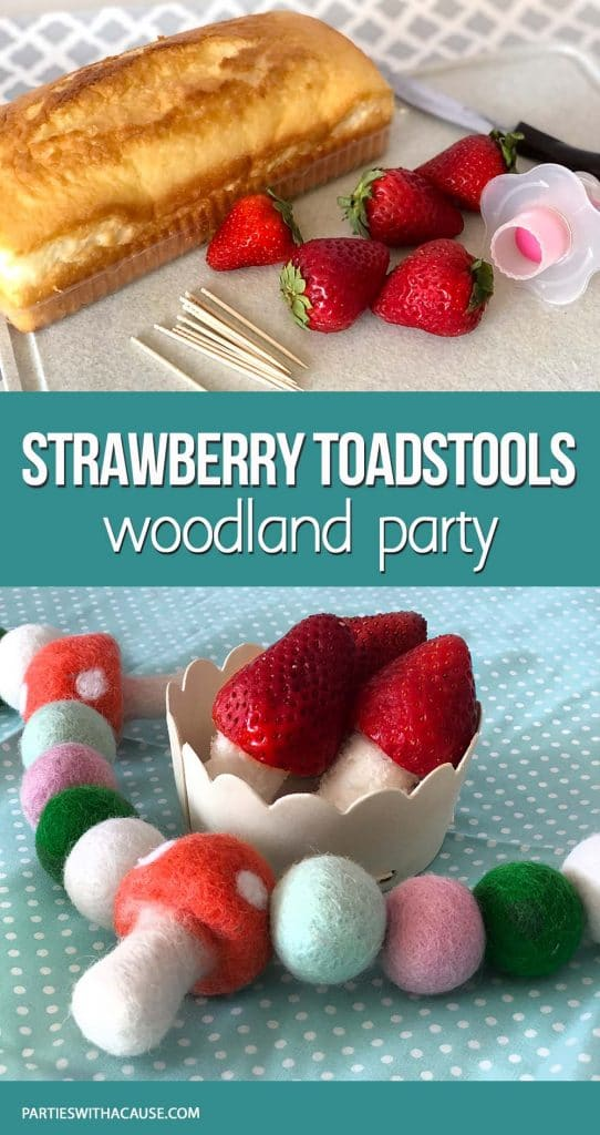 Strawberry Mushrooms for Woodland Party